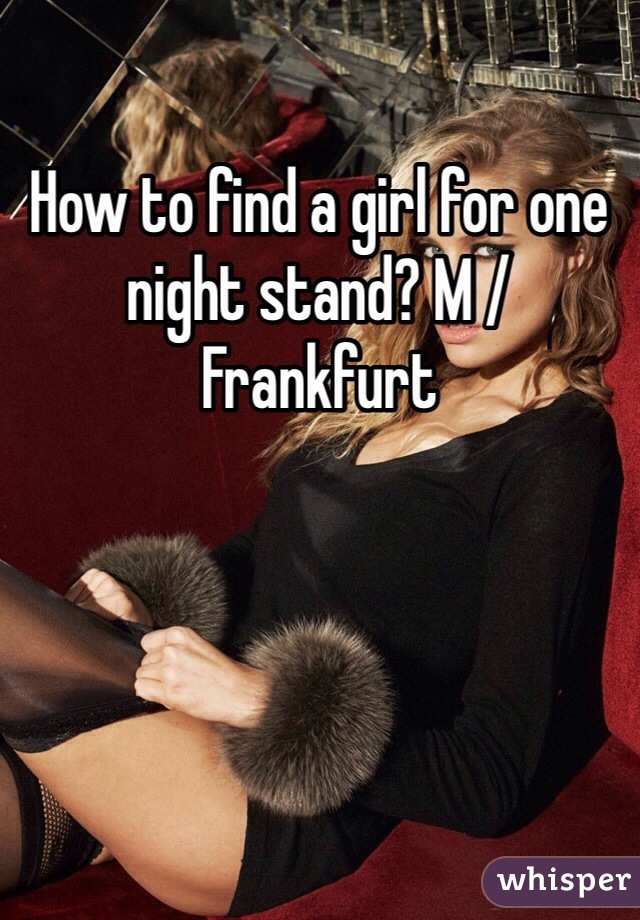 To For How Night Girl Find One