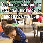 Don't worry. Due to teachers' unions, you are essentially unfireable no matter how much you suck.