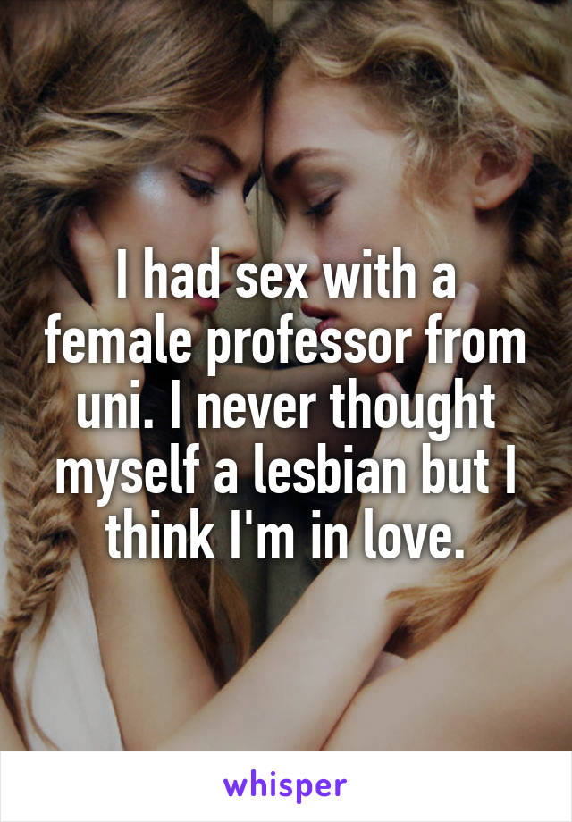 I Had Sex With A Lesbian 24