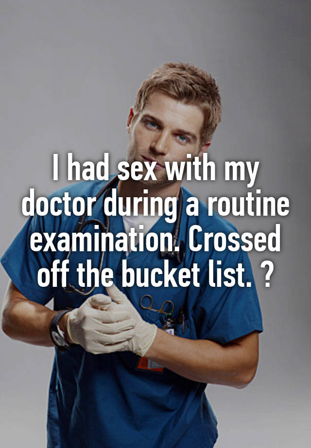 I Had Sex With My Doctor 2