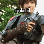 Top dad lol
