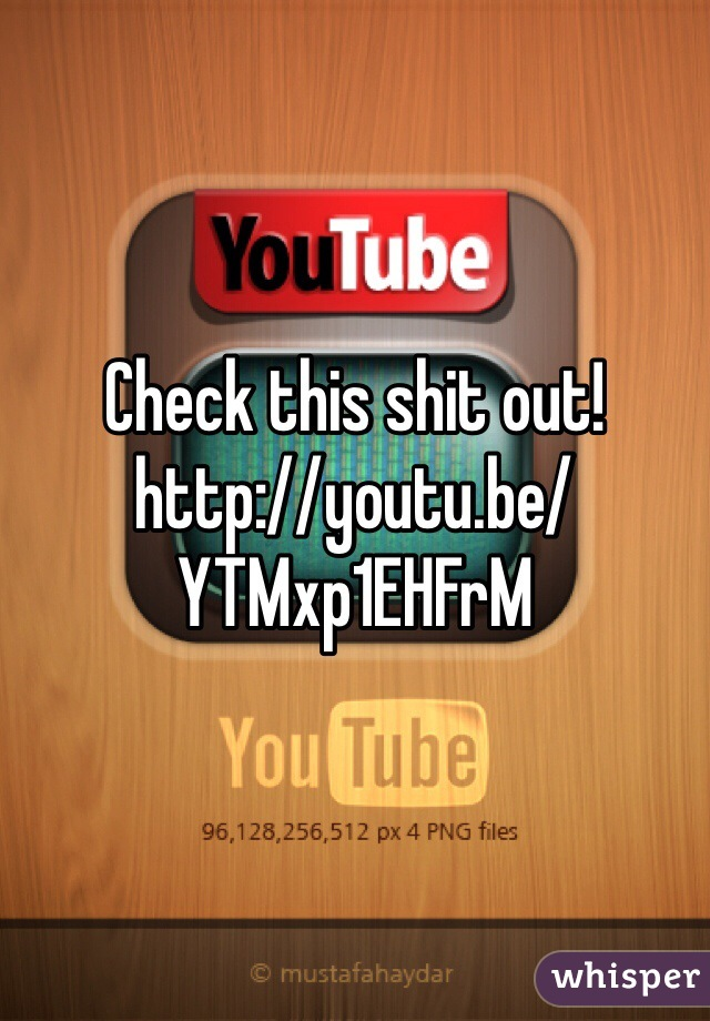Check this shit out! http://youtu.be/YTMxp1EHFrM