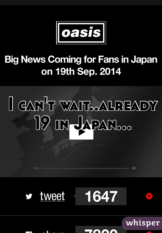 I can't wait..already 19 in Japan...