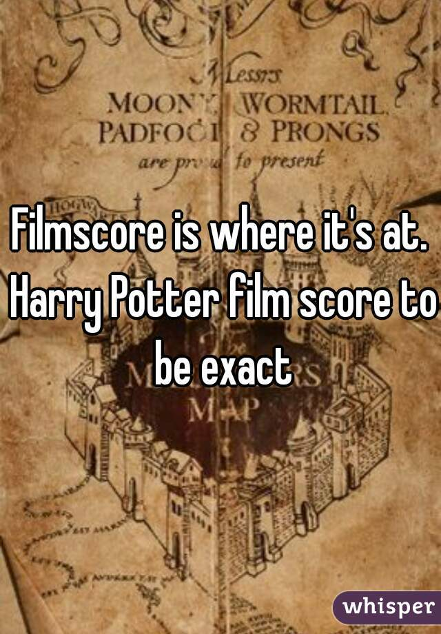 Filmscore is where it's at. Harry Potter film score to be exact