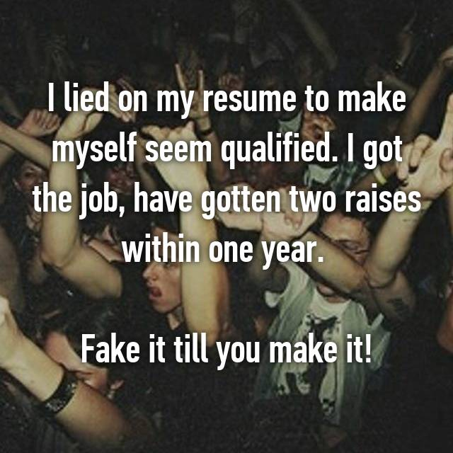 i got caught lying on my resume should i lie about experience in