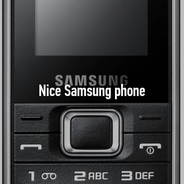 Nice Samsung phone