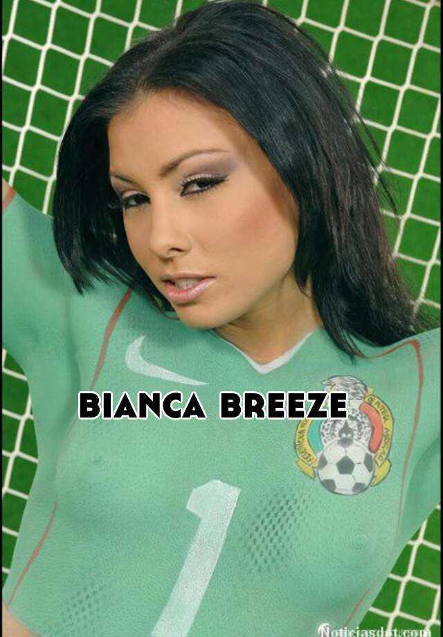 Bianca Breeze