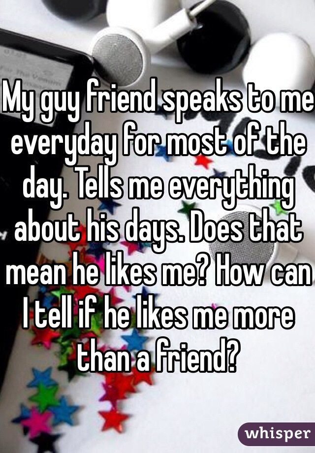 My friend told me he loved me! What does it mean?