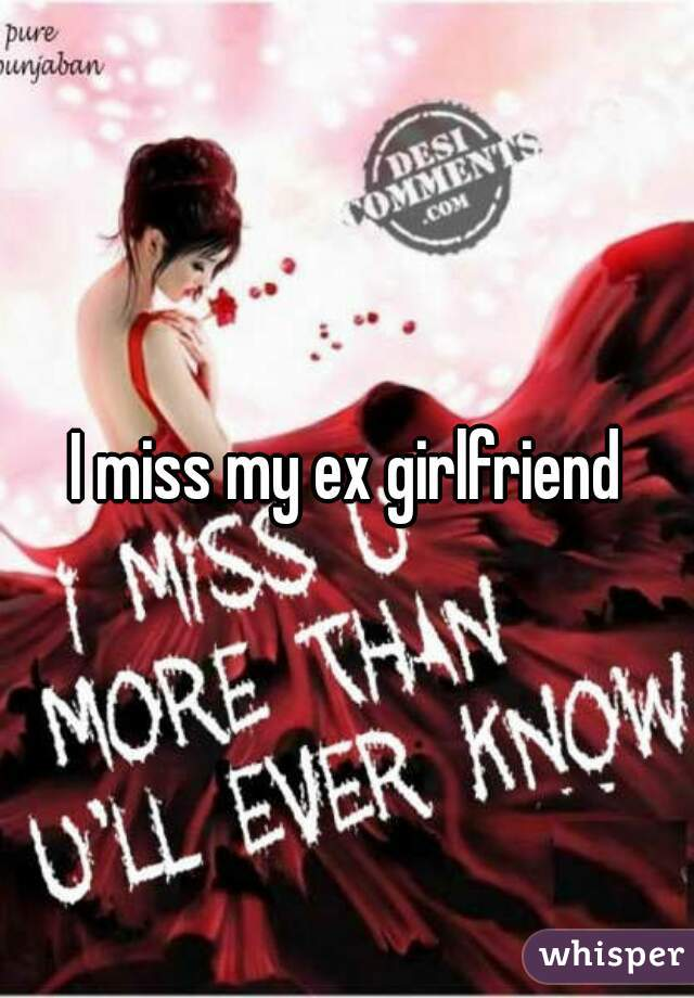 Dating again but i miss my ex