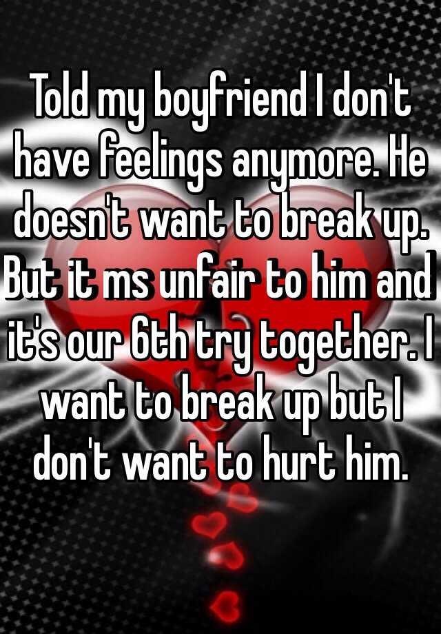 how to tell my boyfriend i want to break up