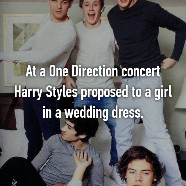 At a One Direction concert Harry Styles proposed to a girl in a wedding dress.