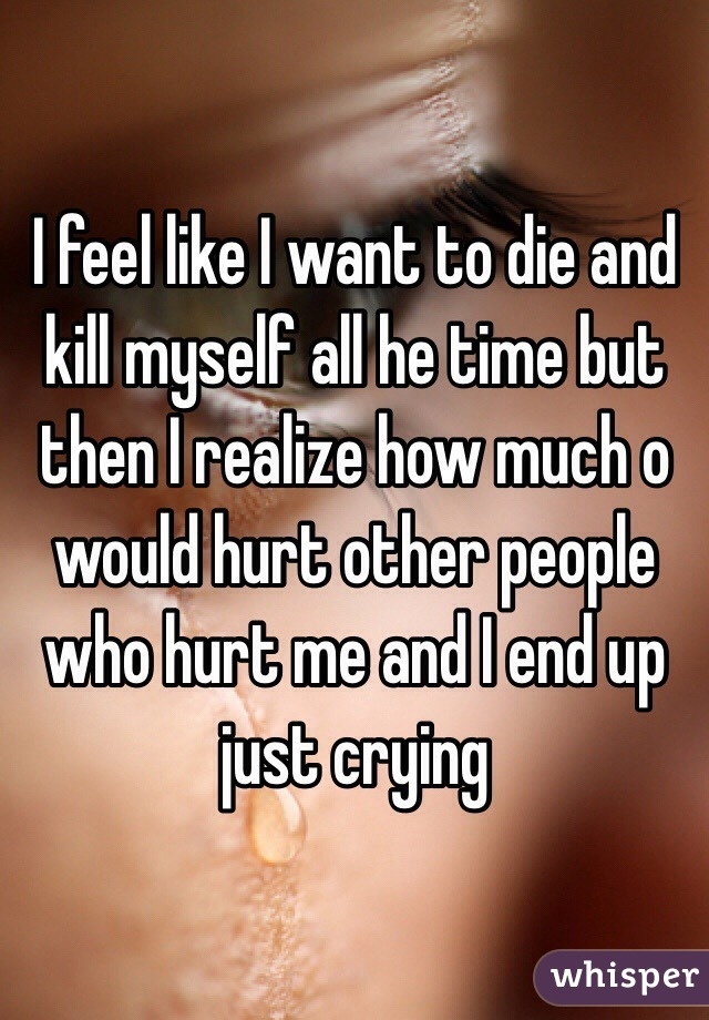 how to not feel like killing myself