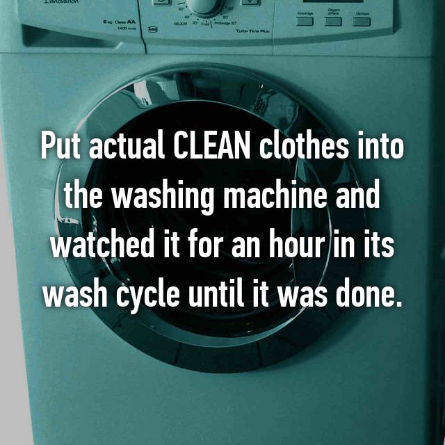 Put actual CLEAN clothes into the washing machine and watched it for an hour in its wash cycle until it was done.