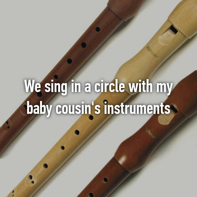 We sing in a circle with my baby cousin's instruments