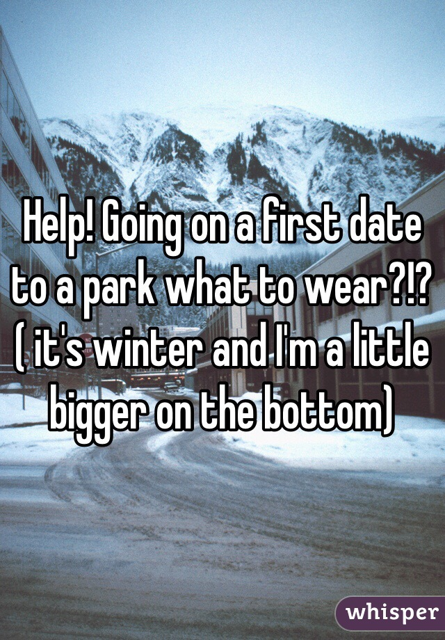 what to wear on first date to park