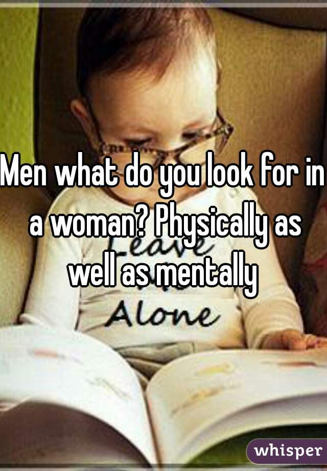 What Do Men Look For In A Woman Physically