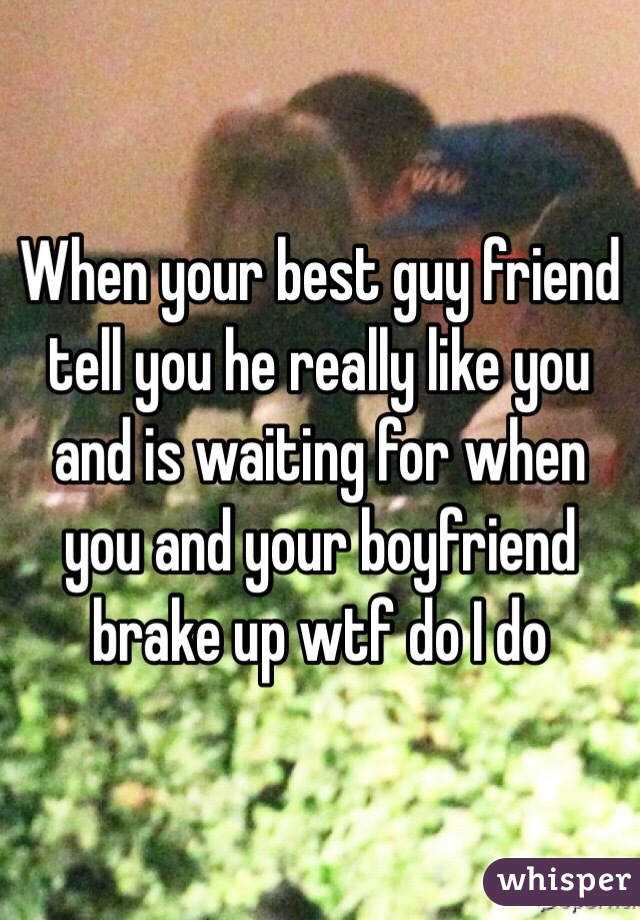 Liking Best Guy Friend When Your Best Guy Friend Tell