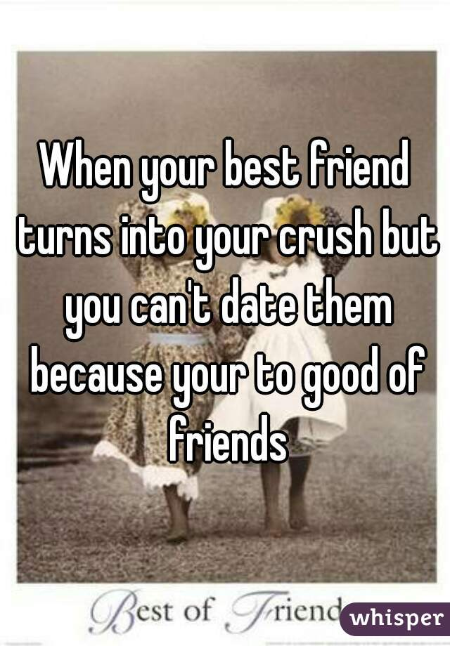 Best things about dating your best friend