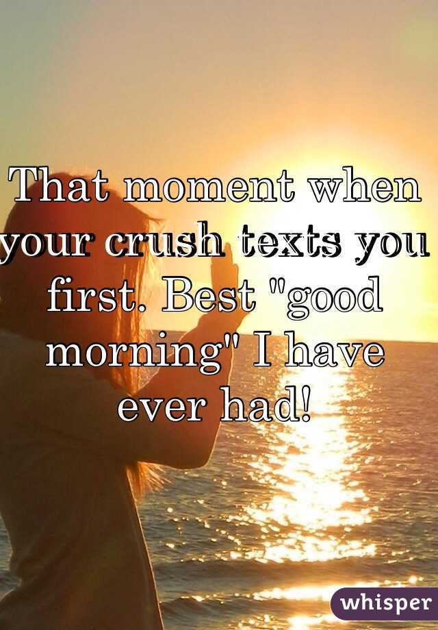 Good Morning Text For Your Crush