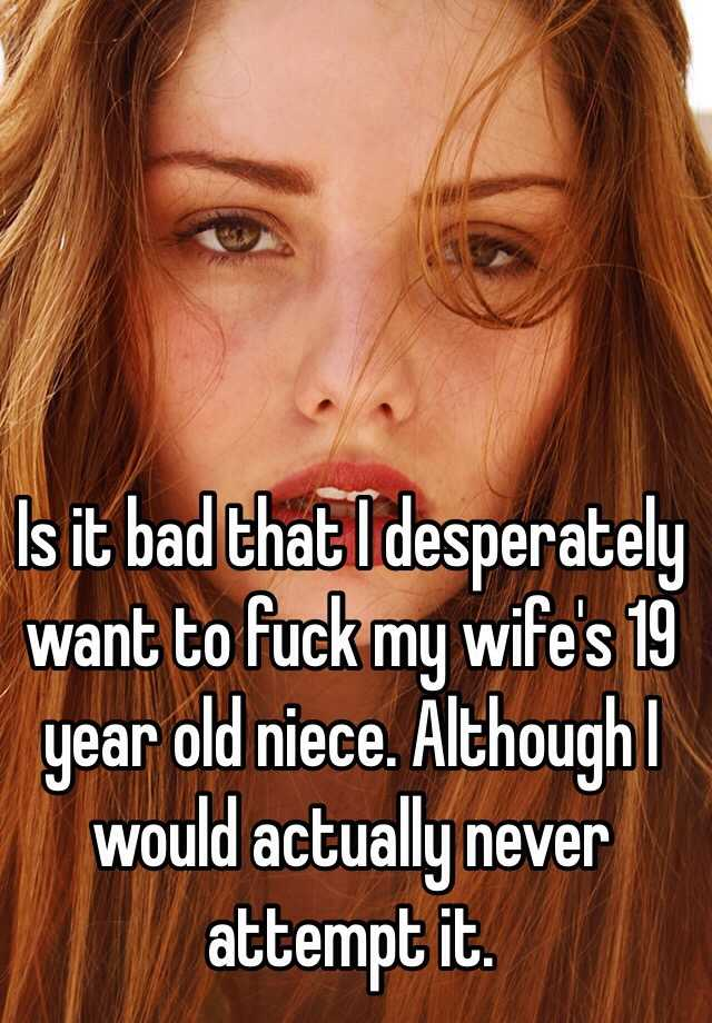I want to fuck my niece