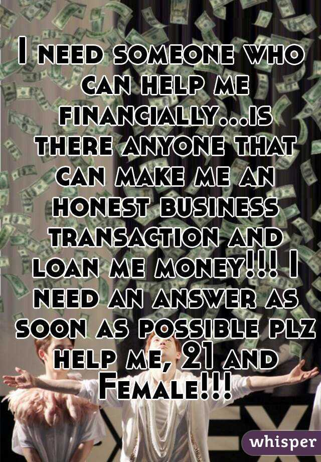 I need help as soon as possible?