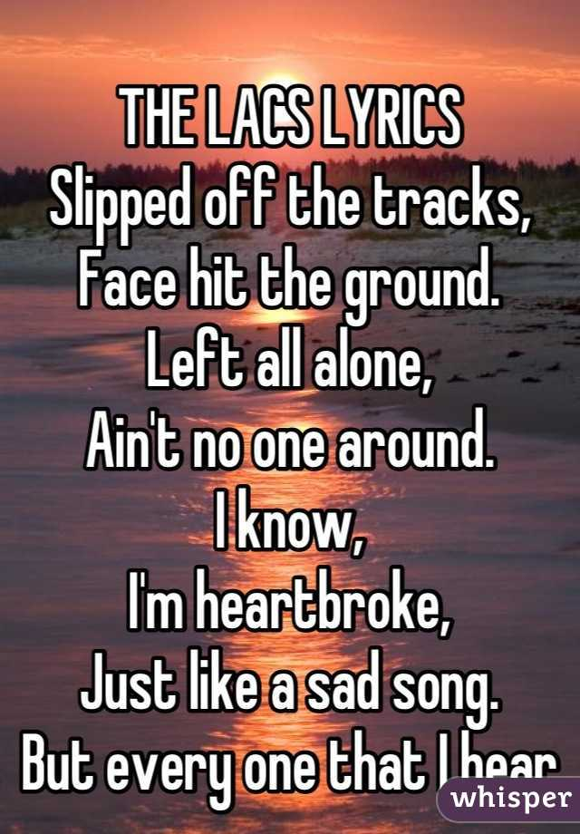 Lyrics to get lost by the lacs