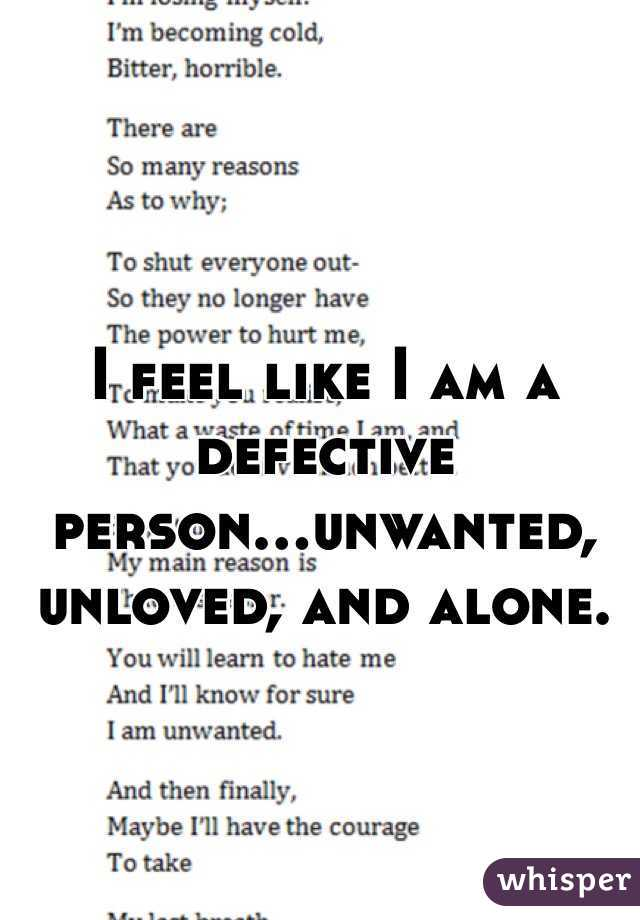 Unwanted Unloved And Alone Person...unwanted Unloved