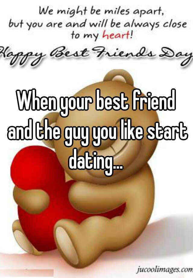 Is dating your best guy friend a good idea