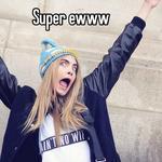 Super ewww