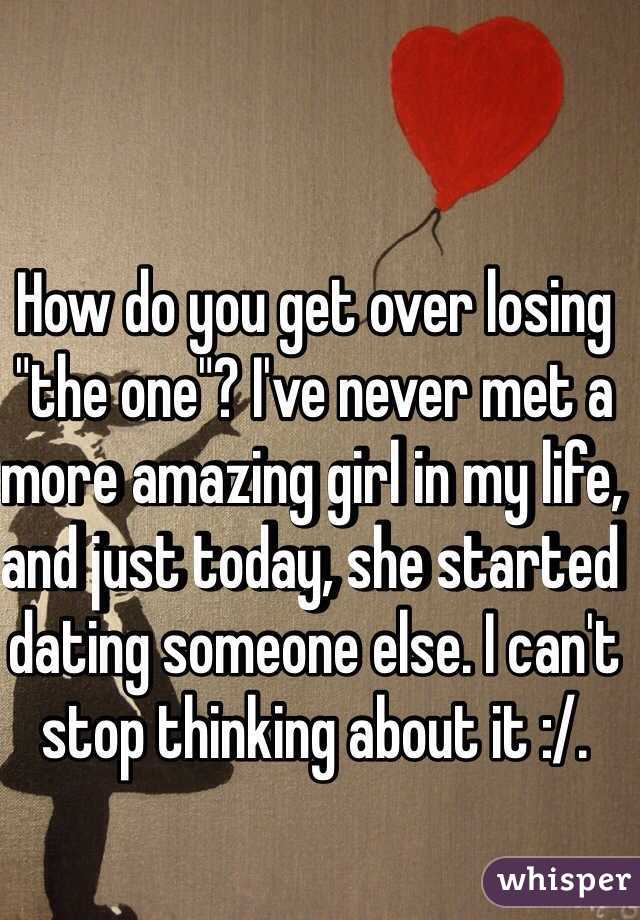 girl you like is dating someone else