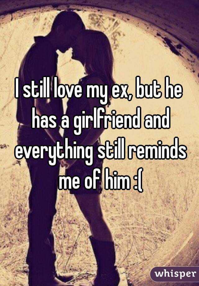 I love my ex and my girlfriend