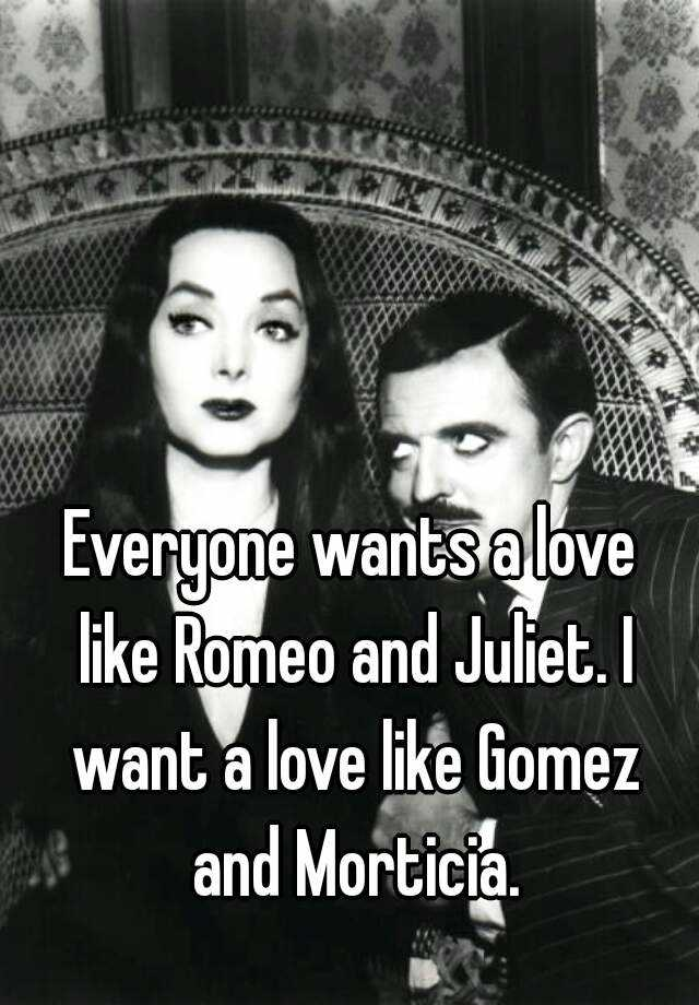 relationship like gomez and morticia love