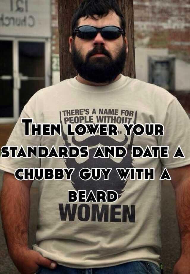 Lowering standards dating