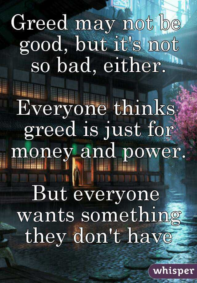greed is good or bad essay