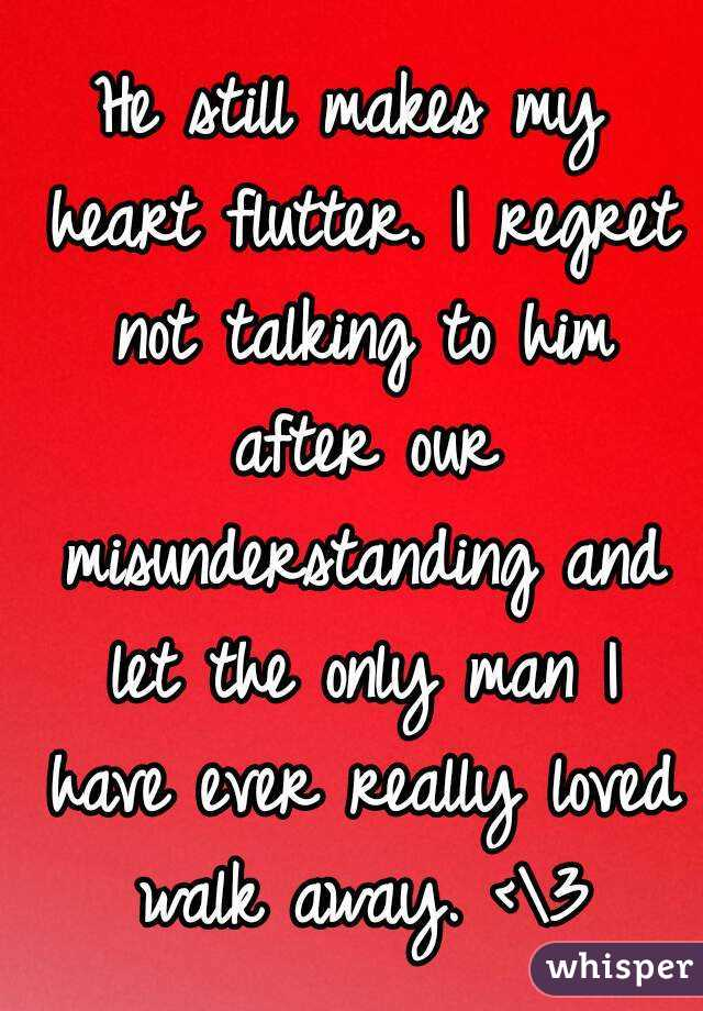 he Makes my Heart Flutter he Still Makes my Heart