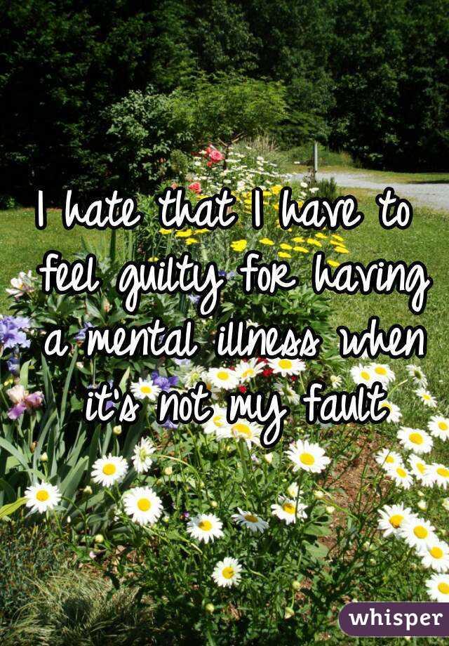 Guilty Mental Illness a Mental Illness When It's