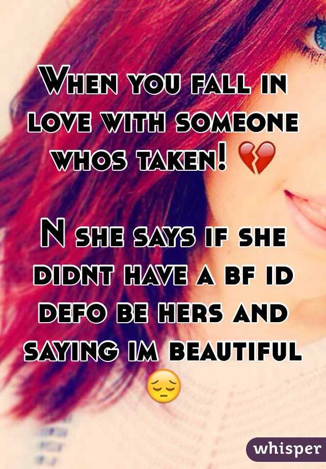 in love with someone who is taken