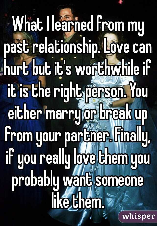 Learned From Past Relationships From my Past Relationship