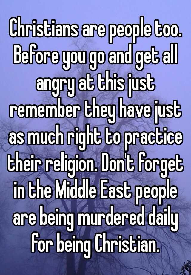 Get All As: Christians Are People Too. Before You Go And Get All Angry