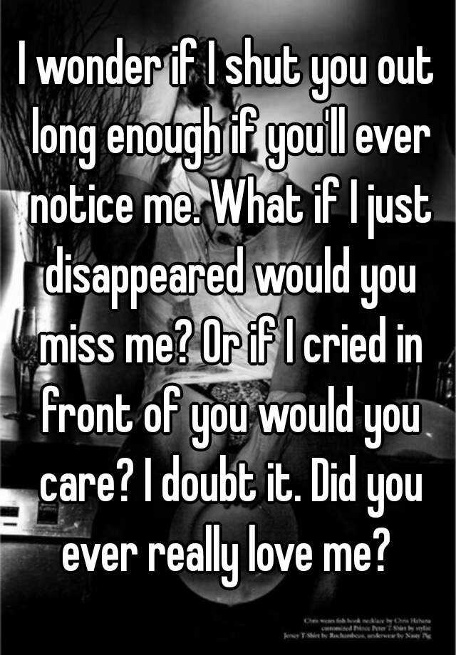 I Wonder If You Really Love Me Quotes The Emoji