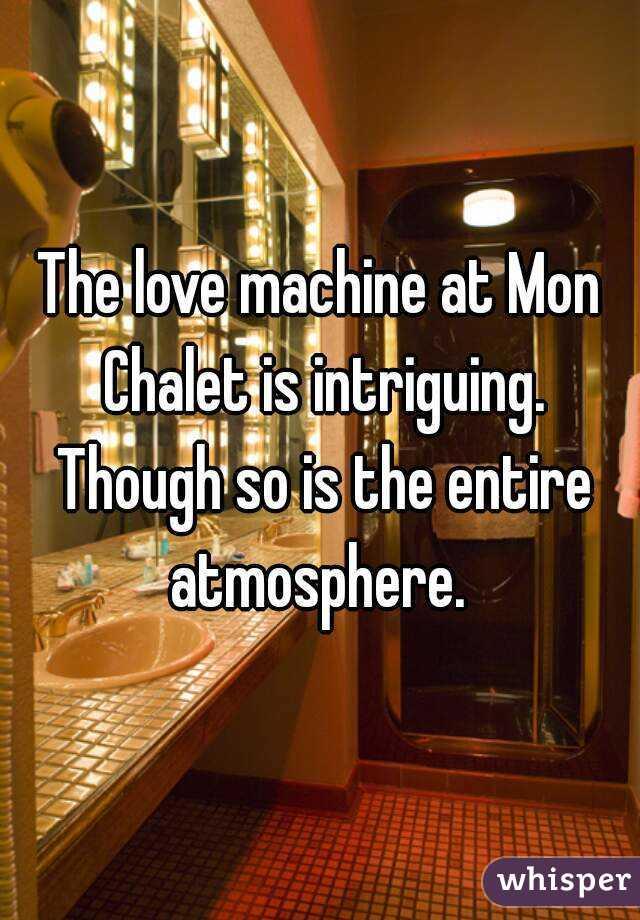 mon chalet machine