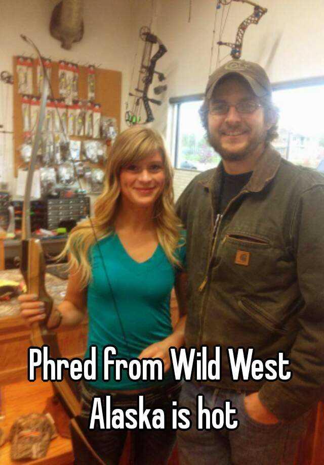 Think, that Hot wild west alaska phred agree