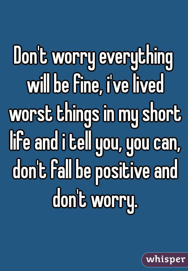 Don't Worry Pray About Everything Don't Worry Everything Will be