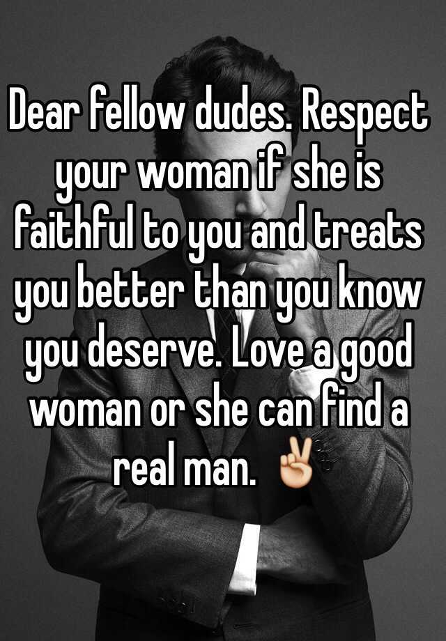 Respect And Love Your Woman Quotes Respect Your Job Quotes