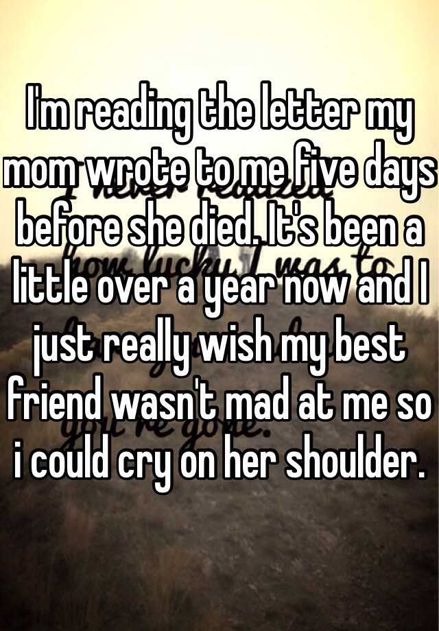 a letter to my mom who passed away i m reading the letter my wrote to me five days before 28889 | 05106dd73b7d77331439b71a34d25414642ad