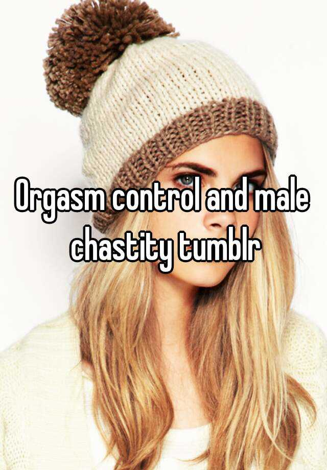 Male Orgasm Control 104