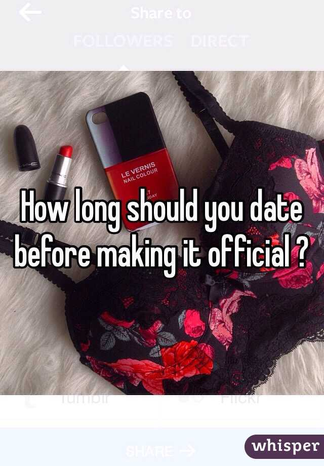 How long dating before official