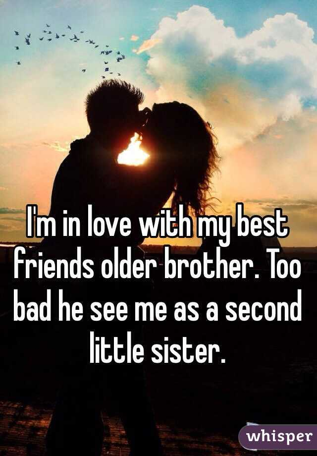 Im Dating My Older Brothers Best Friend
