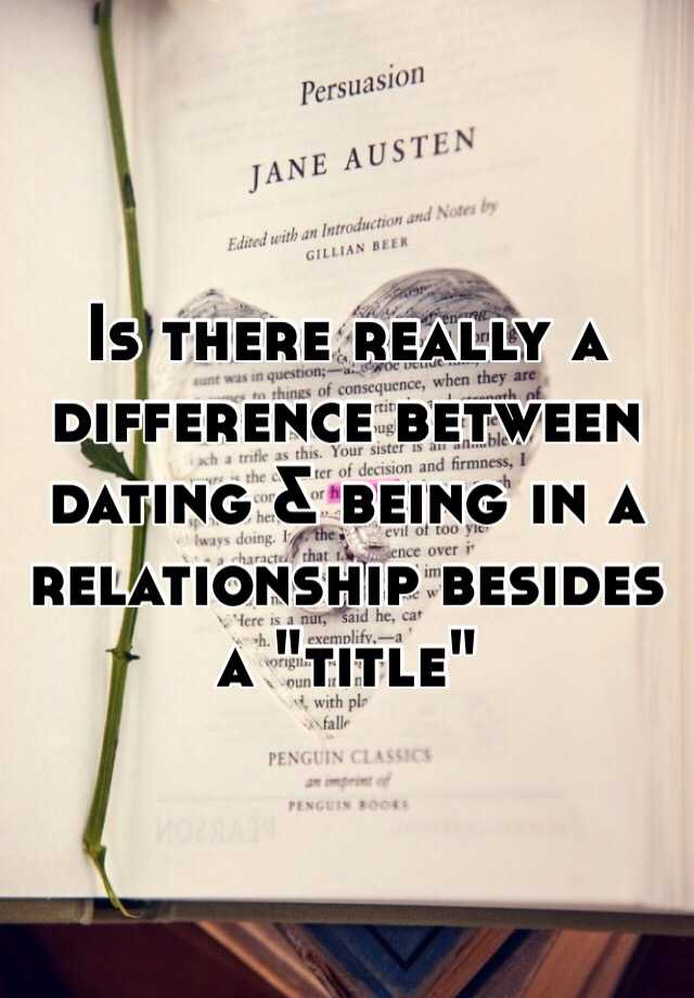 The Difference Amid Dating And Relationship