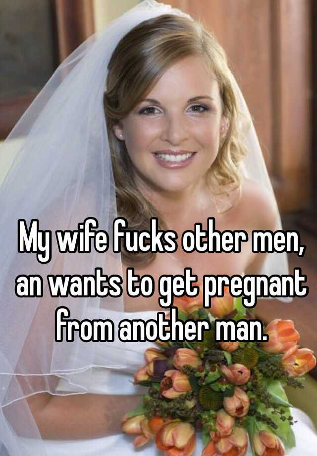 My Wife Got Pregnant By Another Man 45